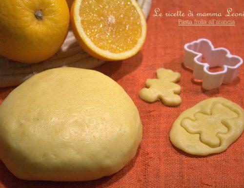 PASTA FROLLA ALL'ARANCIA -ricetta base dolce