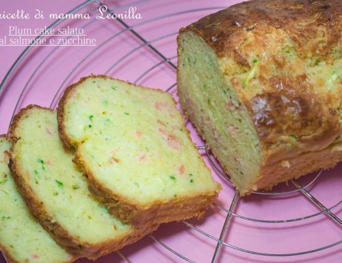 PLUM CAKE SALATO AL SALMONE E ZUCCHINE – ricetta buffet