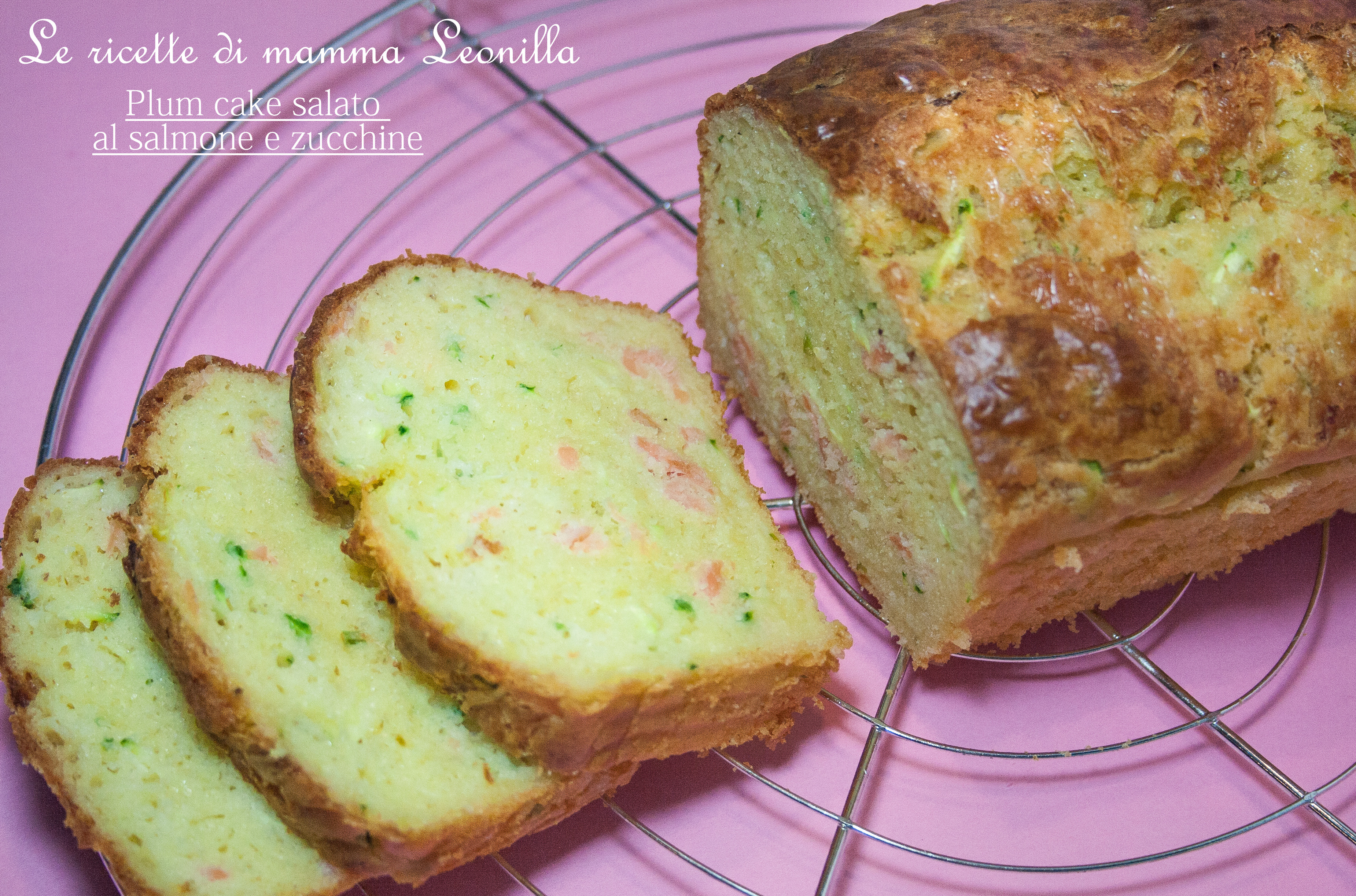PLUN CAKE SALATO AL SALMONE E ZUCCHINE - ricetta buffet