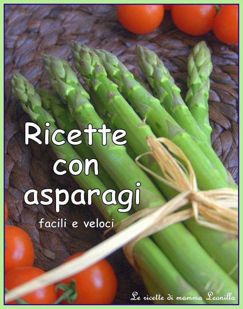 Ricette con asparagi facili e veloci for Ricette facili veloci