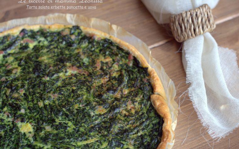 TORTA SALATA ERBETTE PANCETTA E UOVA,ricetta facile e veloce