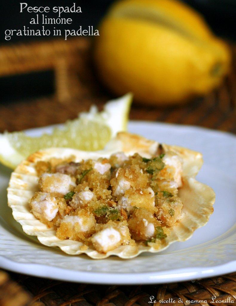 Pesce Spada Al Limone Gratinato In Padella Ricetta Di Pesce Al Forno