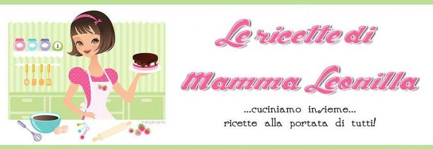 Le ricette di mamma Leonilla