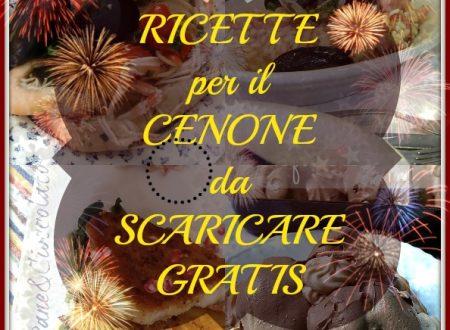 Ricette per ii Cenone scaricabili gratuitamente | PaneeCioccolatoblog