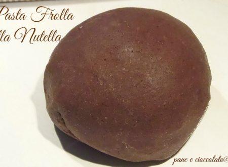 Ricetta pasta frolla Nutella