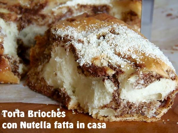 Ricetta della Torta Brioches con nutella home made