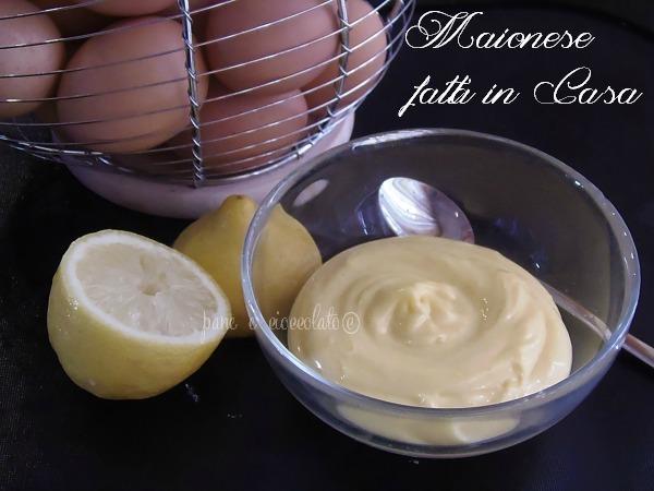 ricetta della maionese fatta in casa
