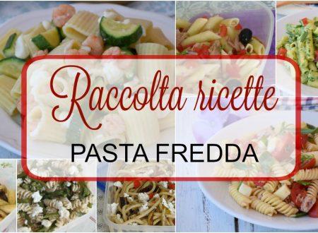 Ricette Pasta Fredda raccolta di ricette facili