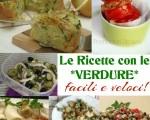 Le Ricette con le Verdure facilissime e veloci-giallozafferano