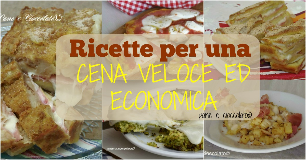 Ricette per una cena veloce ed Economica - GialloZafferano