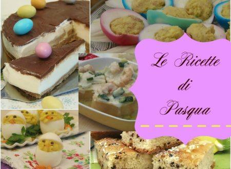 Le ricette di Pasqua dall antipasto al dolce