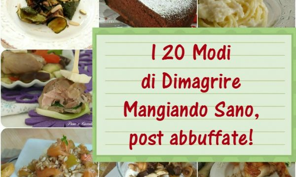 I 20 modi per Dimagrire mangiando sano