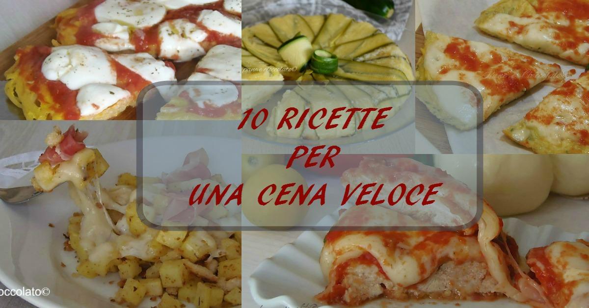 Raccolta 10 ricetta cena veloce