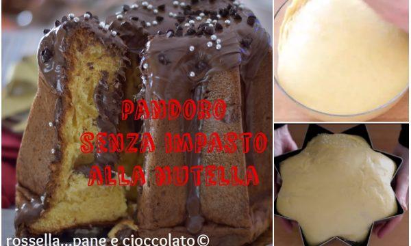 PANDORO SENZA IMPASTO alla NUTELLA
