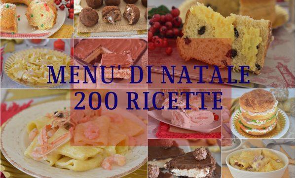 MENU DI NATALE 200 ricette per il tuo Natale