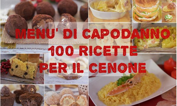 Menu di CAPODANNO 100 ricette per il CENONE