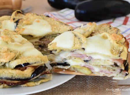 TORTA di Melanzane Ripiena Mozzarella e Prosciutto Cotto