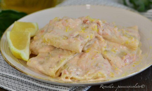 Paccheri Salmone e Limone la pasta cremosa con ricetta facile