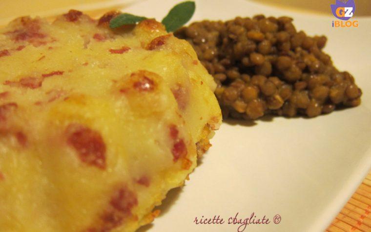 Tortino di patate cotechino e lenticchie