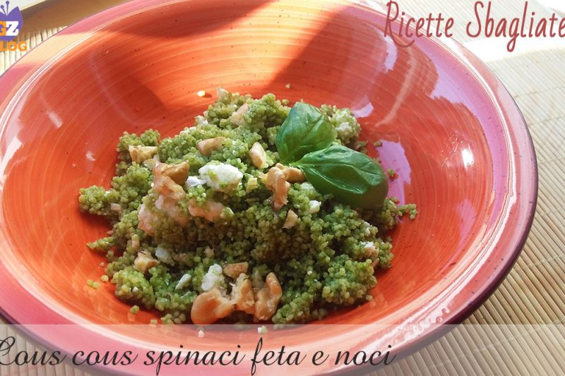 Cous cous spinaci con feta e noci