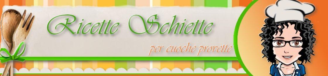 Ricette Schiette per Cuoche Provette