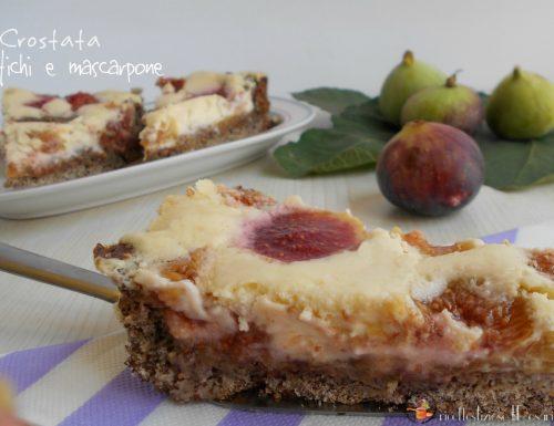 Crostata fichi e mascarpone – ricetta con frolla al grano saraceno