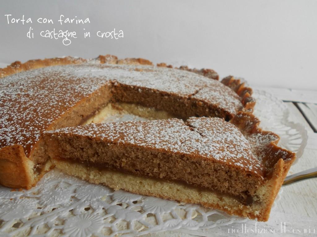 Torta con farina di castagne in crosta dolce goloso for Dolce di castagne