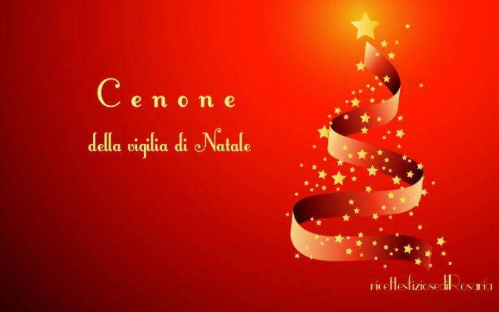 Immagini Di Vigilia Natale.Cenone Della Vigilia Di Natale Ricette Semplici E Veloci