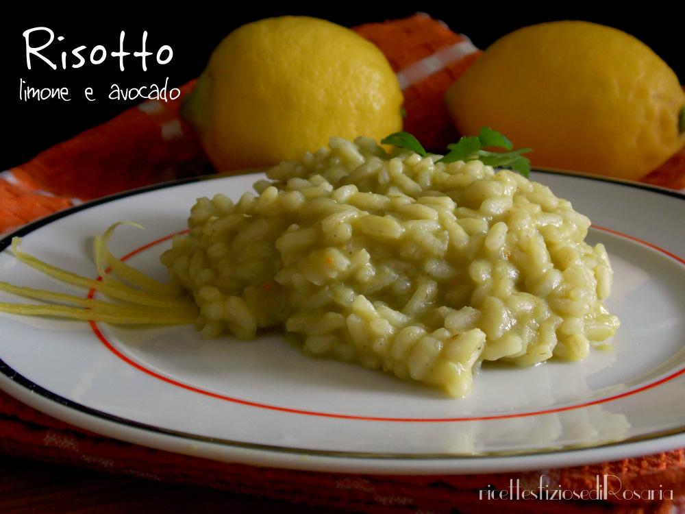 Risotto limone e avocado - ricetta primo sfizioso