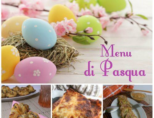 Menu di Pasqua – ricette semplici dall'antipasto al dolce