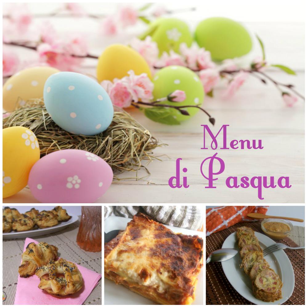 Menu di Pasqua - ricette semplici dall'antipasto al dolce
