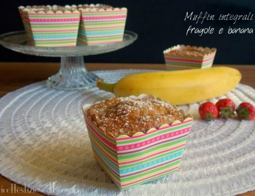 Muffin integrali con fragole e banana