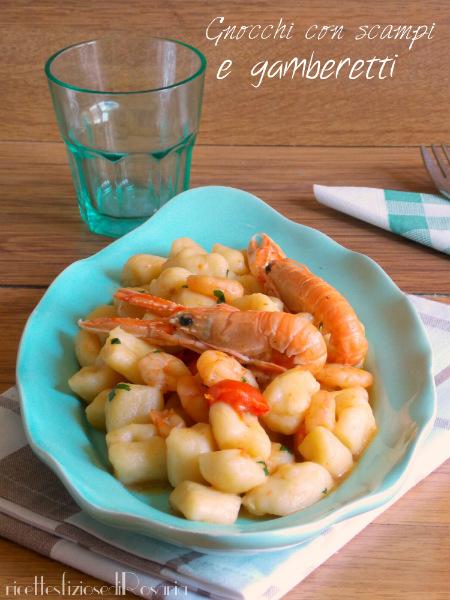 Ricetta gnocchi con scampi e gamberetti