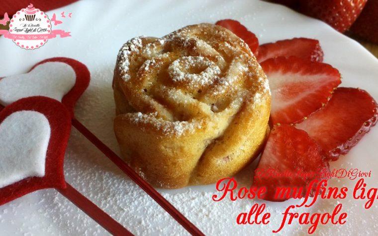 Rose muffins light alle fragole e cioccolato bianco (118 calorie l'una)