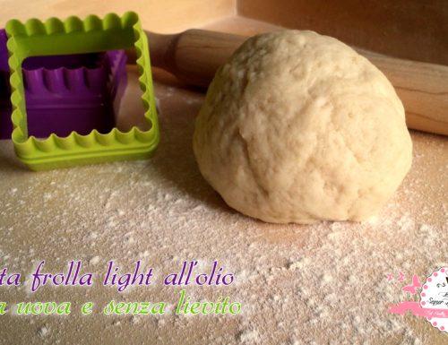 Pasta frolla light all'olio senza uova e lievito