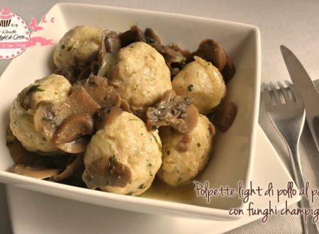 Polpette light di pollo al parmigiano con funghi champignons (32 calorie l'una)
