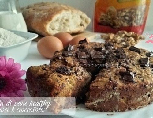 Torta di pane healthy con noci e cioccolato