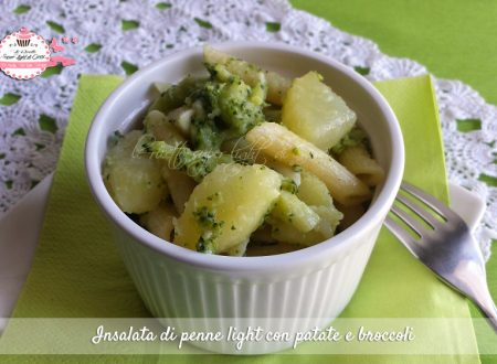 Insalata di penne light con patate e broccoli (320 calorie)