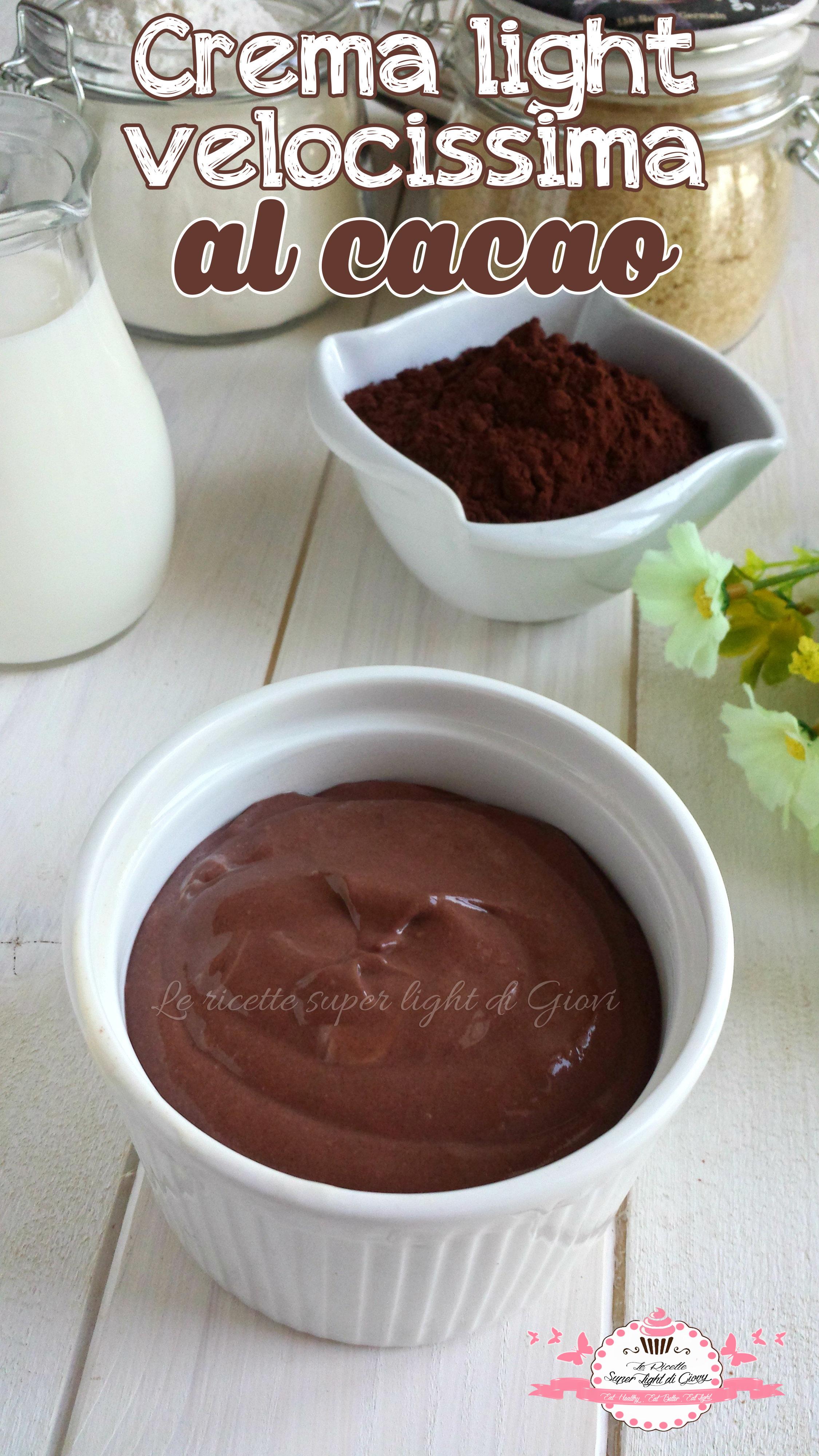 Crema light velocissima al cacao