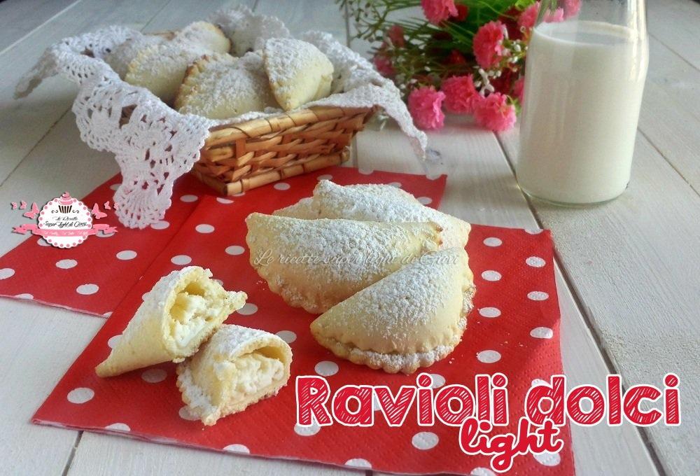 Ravioli dolci light (55 calorie l'uno)