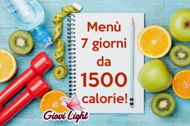 MENU' 7 GIORNI da 1500 calorie