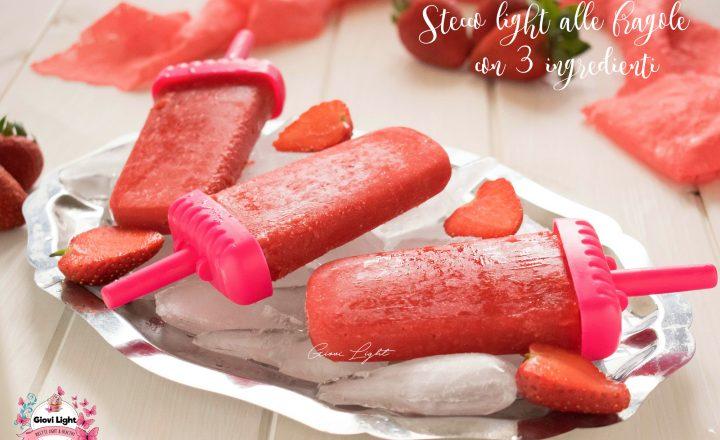 Stecco light alle fragole con 3 ingredienti!