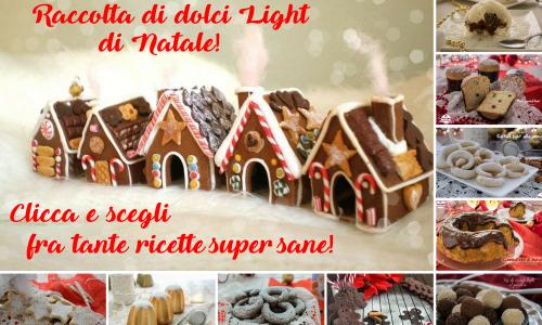 Raccolta di dolci light di Natale!