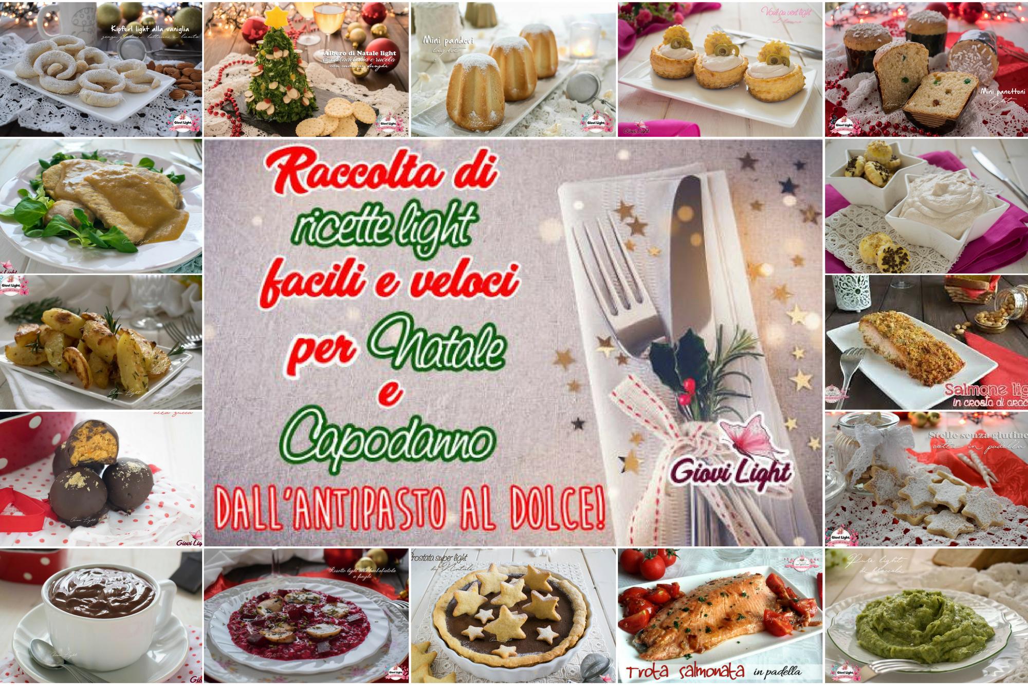 Ricette Dolci Natalizi Light.Raccolta Di Oltre 150 Ricette Facili Per Natale E Capodanno