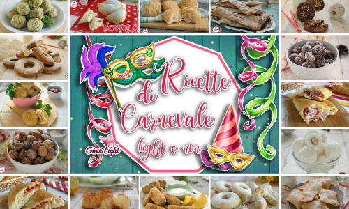 RICETTE DI CARNEVALE LIGHT E NON