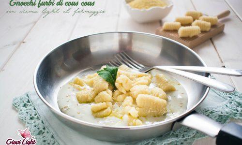 Gnocchi furbi di cous cous con crema light al formaggio