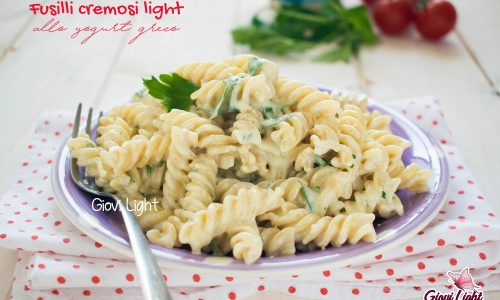 Fusilli cremosi light allo yogurt greco