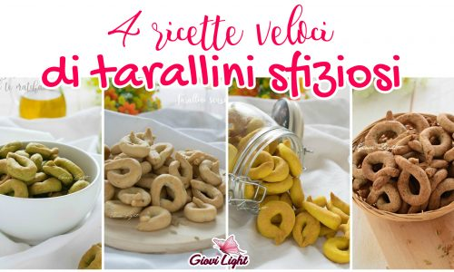 4 RICETTE VELOCI DI TARALLINI SFIZIOSI!