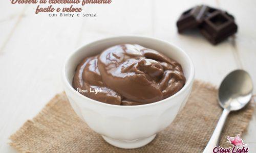 Dessert al cioccolato fondente facile e veloce – con Bimby e senza
