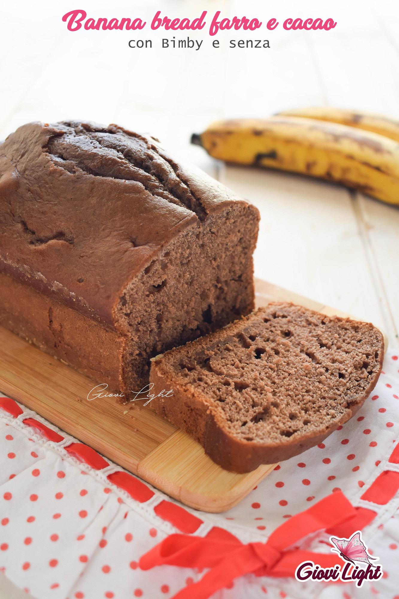 Banana bread farro e cacao - con Bimby e senza